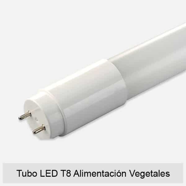 Tubo LED T8 Alimentación Vegetales